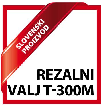 badge-slovenski-proizvod-rezalni-valj-t300m